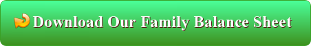 Download The Family Balance Sheet By Clicking Here